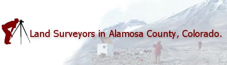 Land Surveyors in Alamosa County, Colorado